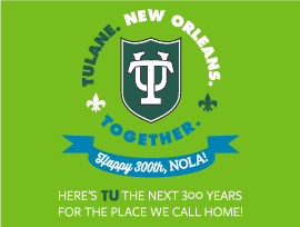 New Orleans Tricentennial with Tulane