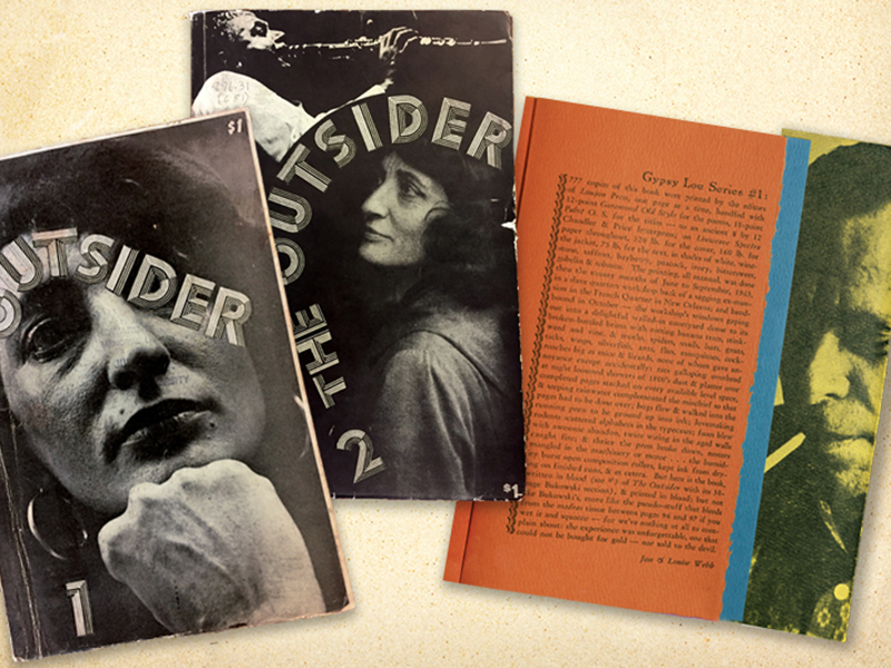 """Copies of """"The Outsider"""" feature Louise """"Gypsy Lou"""" Webb as the cover model for volumes 1 (left) and 2 (center). In the early 1960s, Jon and Louise Webb began printing """"The Outsider"""" and books such as """"It Catches My Heart in Its Hands"""" by Charles Bukowski"""